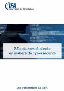 Rôle du Comité d'audit en matière de cybersécurité