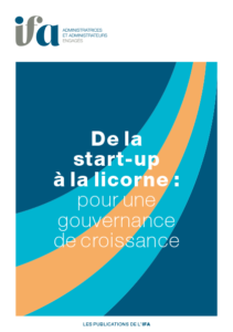 De la start-up à la licorne : pour une gouvernance de croissance