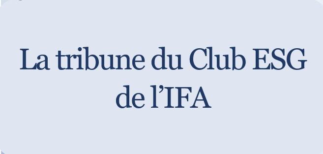 L'importance du capital humain dans les conseils : La tribune du Club ESG de l'IFA