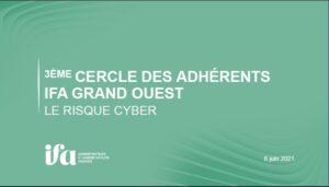 Cercle des adhérents IFA Grand Ouest - Le risque cyber