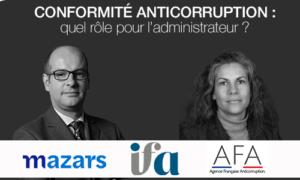 Webinar IFA - AFA -Mazars |  Conformité anticorruption : quel rôle pour l'administrateur ?